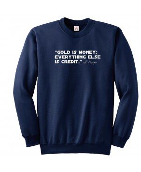 Maneco64 - Gold is money everything else is credit sweatshirts